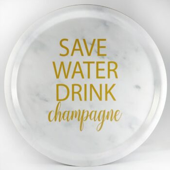 bricka save water drink champagne